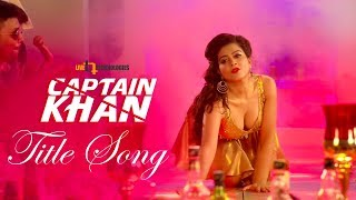Captain Khan Title Song Mp3 Song Download