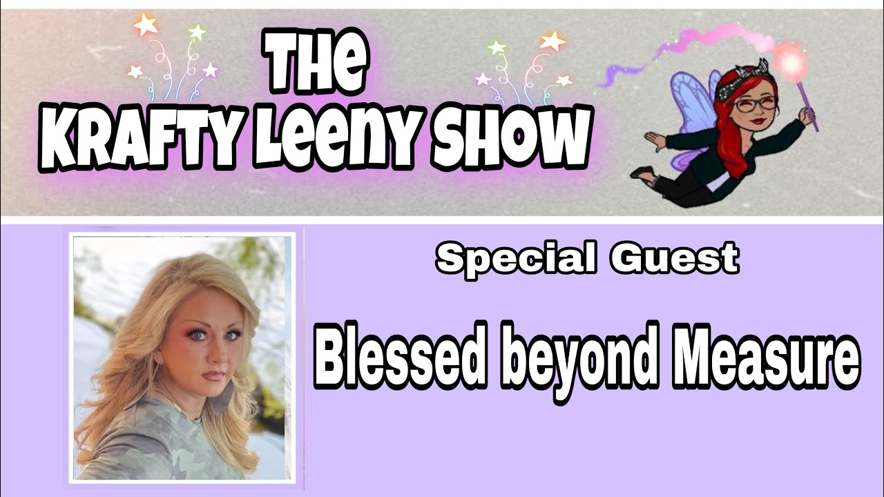 Download DIY with Krafty Leeny Show / Blessed beyond Measure