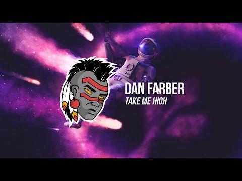 Dan Farber - Take Me High