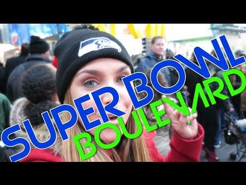 SUPER BOWL XLVIII BOULEVARD! (Go Seahawks)