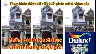 Cách phân biệt sơn dulux chính hãng thật giả sơn dulux có tốt không?
