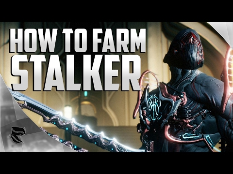 Warframe: How To Farm The Stalker