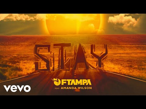FTampa - Stay (Audio) ft. Amanda Wilson