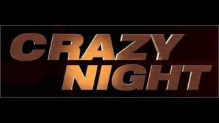 Bande annonce Crazy Night