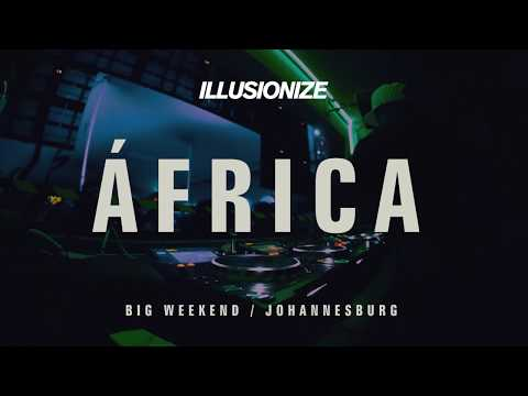 Illusionize - Big Weekend (Africa)
