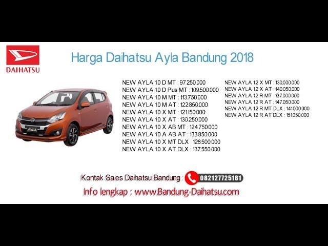 Harga Daihatsu Ayla 2018 Bandung dan Jawa Barat | 082127725181