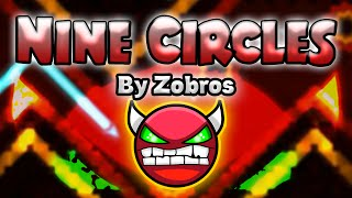 Geometry Dash [1.9] (Demon) - Nine Circles by Zobros