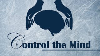 Control the Mind