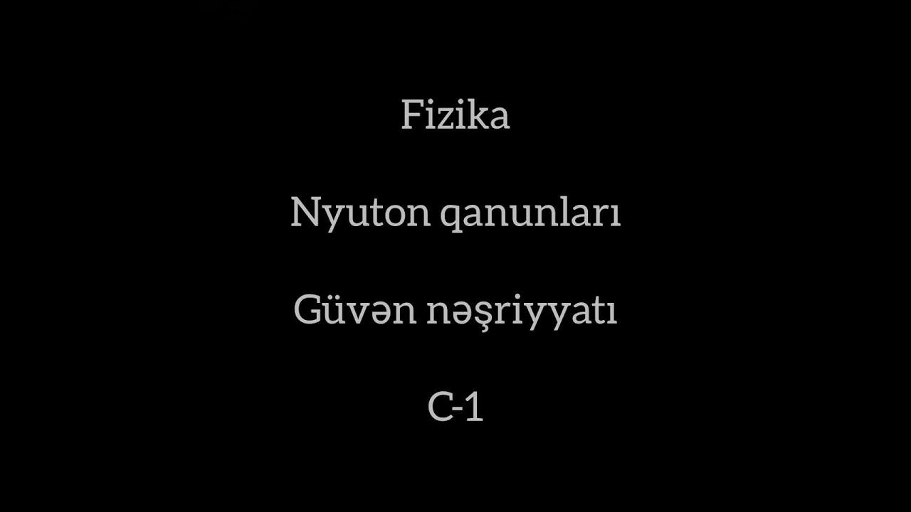 Fizika, Güvən Nyuton C-1 (13-20)