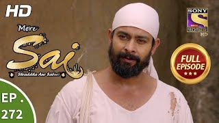 Mere Sai - Ep 272 - Full Episode - 9th October, 2018