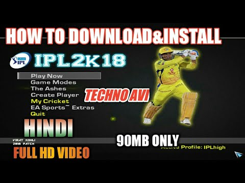 [Hindi]How To Download and Install Vivo IPL 2018 Patch For EA Cricket 07