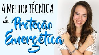 Download lagu A mais PODEROSA técnica de PROTEÇÃO ENERGÉTICA - Passo a passo
