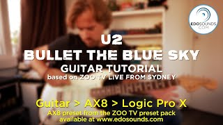 Edosounds - U2 Bullet the Blue Sky guitar cover + tutorial (based on ZOO TV Live from Sydney)