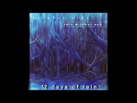 October Tide - 12 Days of Rain