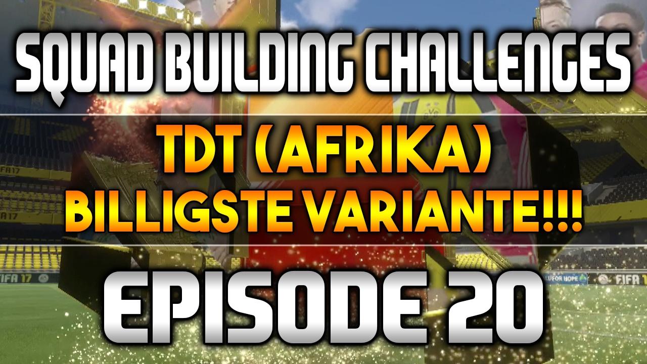 Squad Building Challenge Tdt Afrika