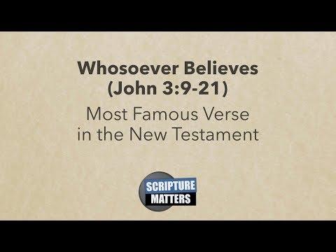 Whosoever Believes (John 3:9-21) | Scripture Matters