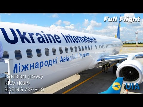 Ukraine International Airlines Boeing 737-800 Full Flight - London to Kiev