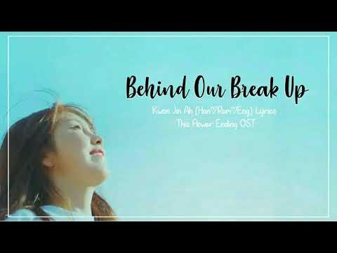권진아 Kwon Jin Ah –Behind Our Break Up [Han|Rom|Eng] Lyrics This Flower Ending/Flower Ever After OST