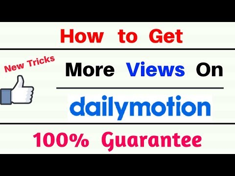 How To Increase Dailymotion Views | How To Get More Views On Dailymotion Videos
