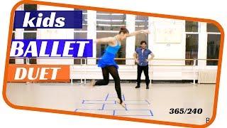 Kids ballet duet -  Children ballet dance- dancing everyday 365 ballets- ballet 240