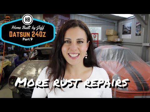 Home Built Datsun 240z part 9 - So many rust repairs