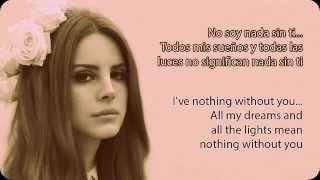 Lana Del Rey  Without You Lyrics - Subtitulado en español e inglés