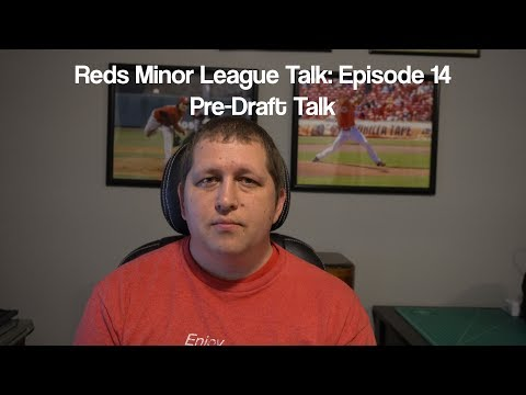 Reds Minor League Talk: Episode 14