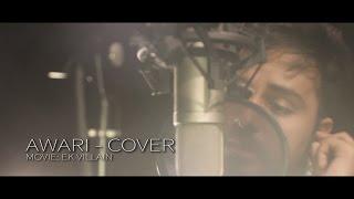 Download Awari | Ek Villain | Mani | Cover MP3 song and Music Video