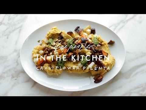 Creamy Vegan Polenta With Cauliflower Recipe | In The Kitchen | Free People