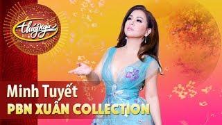 Xuân Collection | Minh Tuyết & Những Ca Khúc Mừng Xuân