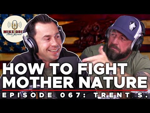 Taming Mother Nature with Trent S. | Mike Drop: Episode 67