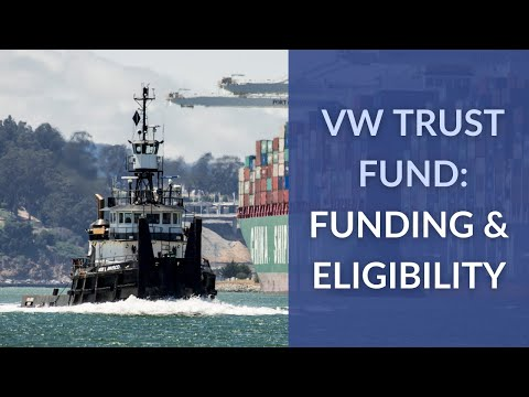 VW Trust: Funding and Eligibility