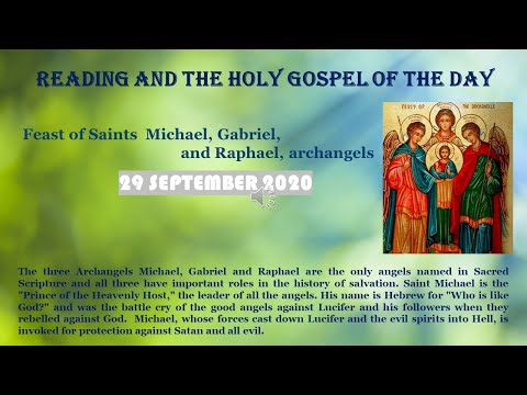 Feast Of Saints  Michael, Gabriel, Raphael, Archangels 29 SEPTEMBER 2020  Reading \u0026The Holy Gospel