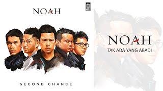 NOAH - Tak Ada Yang Abadi (Official Audio)