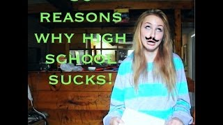 30 Reasons Why Highschool Sucks