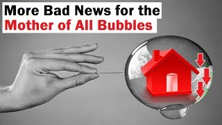 More Bad News For the Mother of All Bubbles