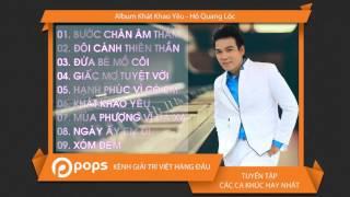 Album Khát Khao Yêu - Hồ Quang Lộc [Official]