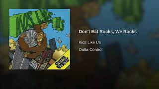 Play Don't Eat Rocks, We Rock (Live)