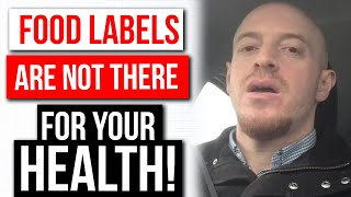 Food Labels are NOT There For Your Health