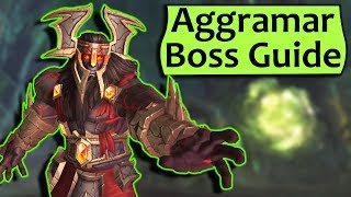 Aggramar Guide - HeroicNormal Antorus Burning Throne Raid Strategy