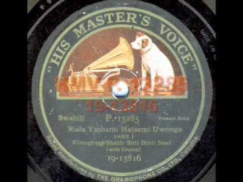 Elmughani Shahir Sitti Binti Saad (with Chorus): Riala Yashami Haisemi Uwongo