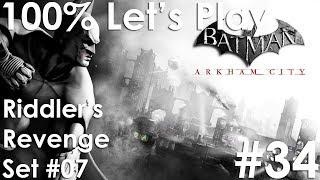 RIDDLER'S REVENGE (SET 07) | Batman: Arkham City - Episode 34
