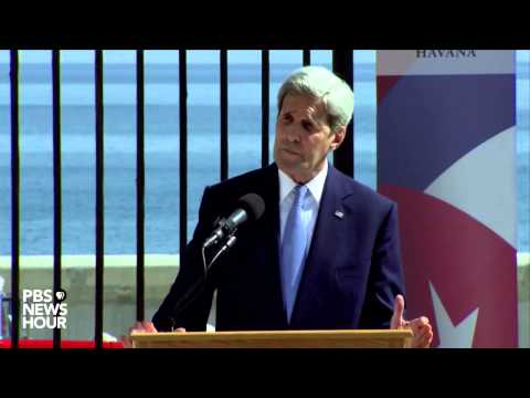 Full remarks from Secretary of State John Kerry during flag raising ceremony in Havana