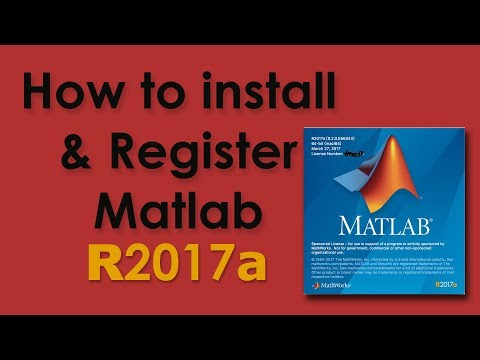 How to install and register Matlab R2017a - YouTube