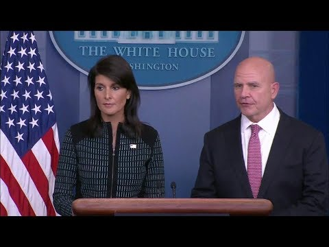 Press Briefing with General McMaster and Ambassador Haley