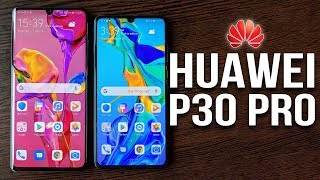 Huawei P30 & P30 PRO - Quick Look and First Impressions