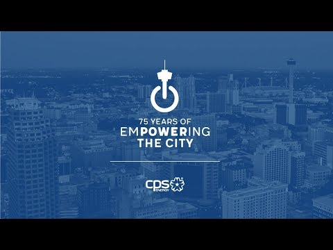 CPS Energy Celebrates 75 years of San Antonio ownership