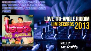 Love Tri-Angle Riddim Mix (2013)  ft. Vybz Kartel, Bugle, Lady Saw, Gaza Slim, Raine Seville
