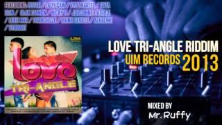 Love Tri-Angle Riddim Mix (2013)  ft. Vybz Kartel, Bugle, Lady Saw, Gaza Slim, Raine Seville