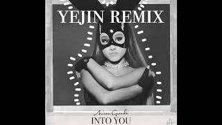 Ariana Grande-Into You (REMIX BY YEJIN:藝眞)
